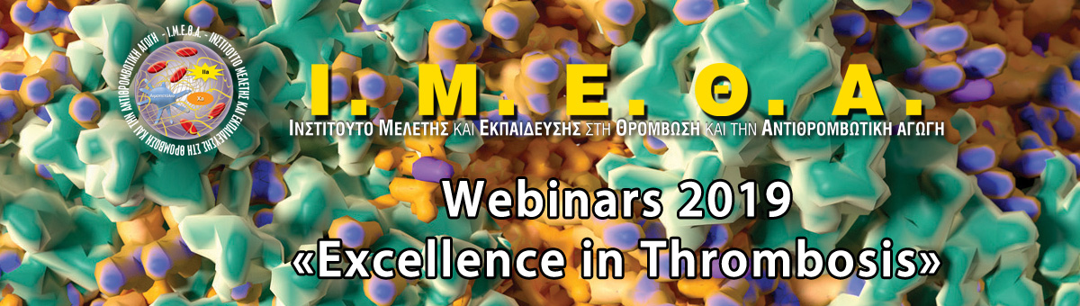 WEBINARS 2019 «EXCELLENCE IN THROMBOSIS»