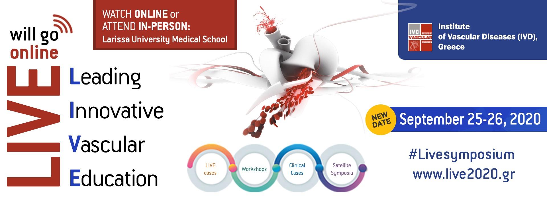 SeminarEdition of LIVE 2020 – LEADING INNOVATIVE VASCULAR EDUCATION SYMPOSIUM (25 - 26/9/2020, Larissa)